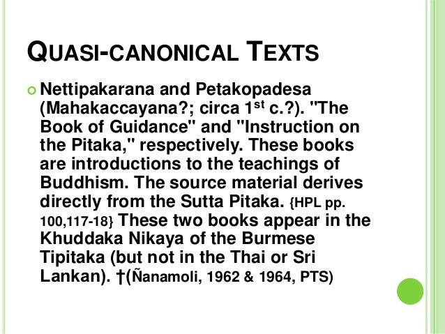 Buddhist Canonical Texts Quasi-canonical Texts