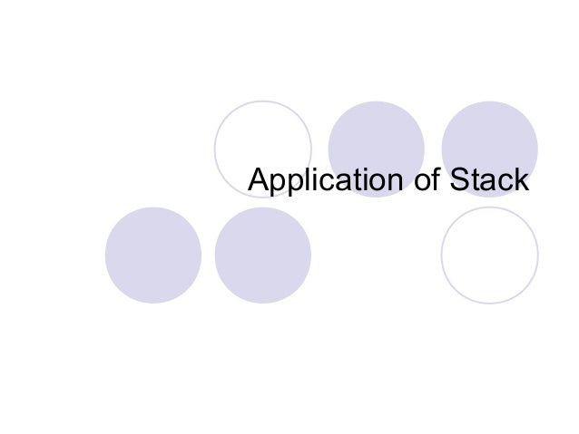 Application of Stack