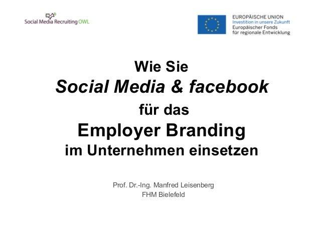 Social Media und fb für das Employer Branding und Unternehmen