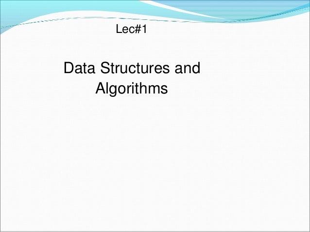 Lec#1  Data Structures and Algorithms