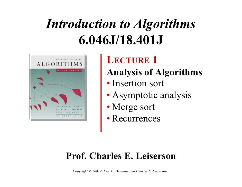 Introduction to Algorithms       6.046J/18.401J                          LECTURE 1                          Analysis of Al...