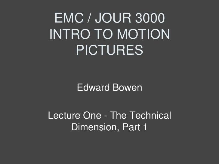 EMC 3000 Lecture 1 The Technical Dimension