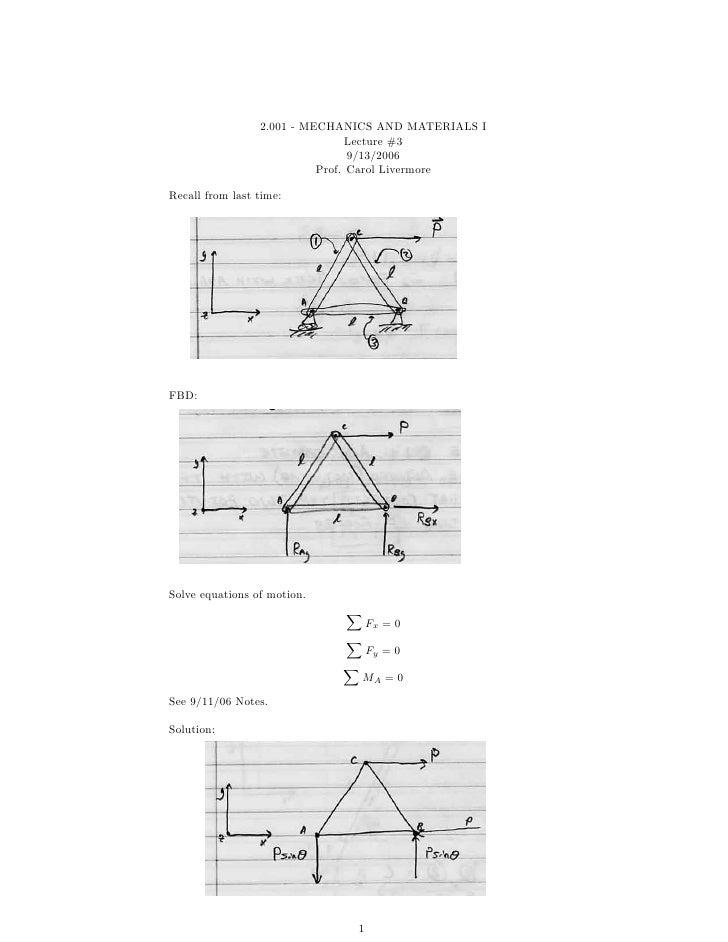 2.001 - MECHANICS AND MATERIALS I                                 Lecture #3                                 9/13/2006    ...