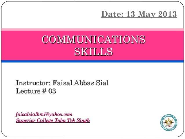 Instructor: Faisal Abbas SialInstructor: Faisal Abbas Sial Lecture # 03Lecture # 03 faisalsialkml@yahoo.comfaisalsialkml@y...