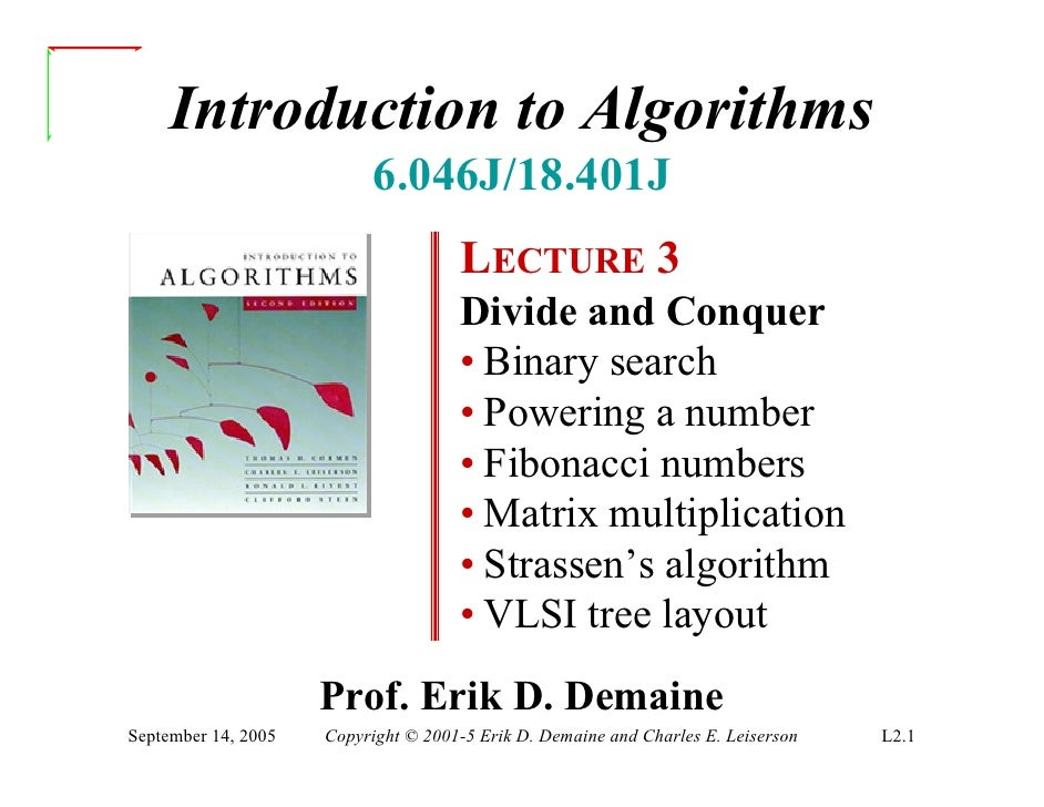 Introduction to Algorithms                            6.046J/18.401J                                      LECTURE 3       ...