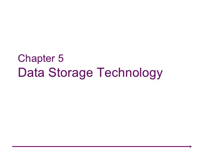 Chapter 5Data Storage Technology                          1