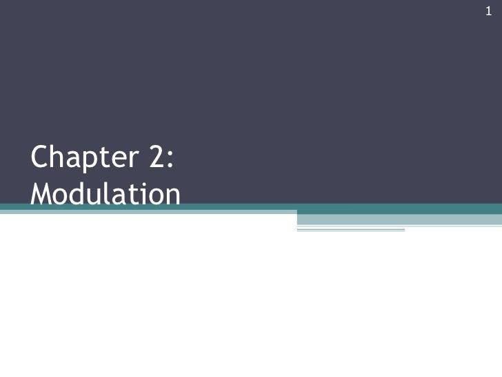 Chapter 2: Modulation