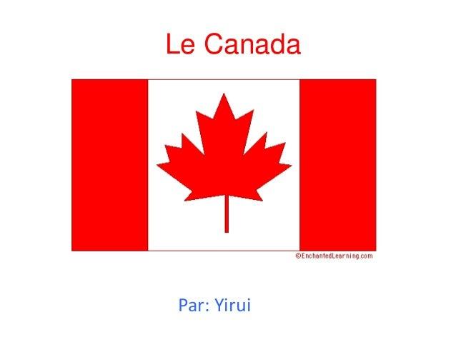 Le Canada  Par: Yirui