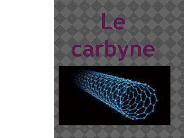 Le carbyne