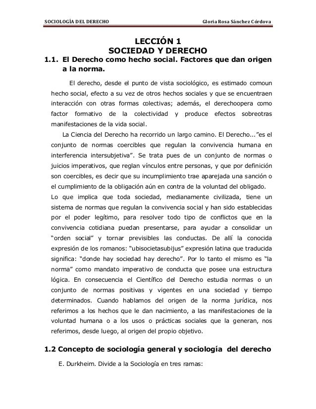 SOCIOLOGÍA DEL DERECHO  Gloria Rosa Sánchez Córdova  LECCIÓN 1 SOCIEDAD Y DERECHO 1.1. El Derecho como hecho social. Facto...