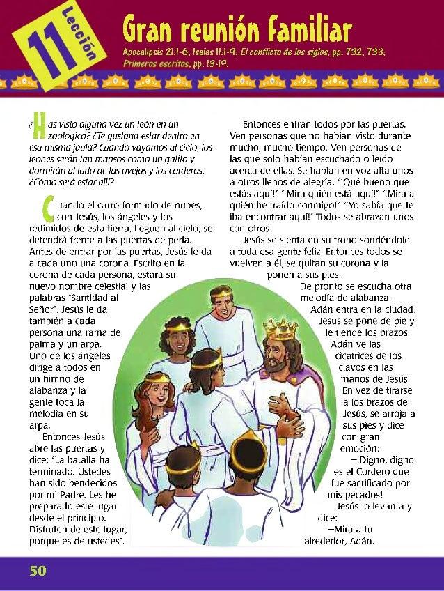 Gran reunión familiarApocalipsis 2U-6; Isaías 11:1-9; Elconflicto de los siglos, pp. 732,733; , pp. 13-19. > a « « O » * 9...