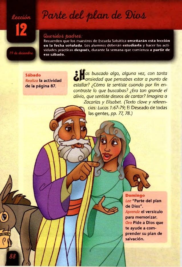 !PaAte del plande. ©¿ai (lueAÍdm pacPieA: Recuerden que los maestros de Escuela Sabática e n señ arán esta lección en la f...