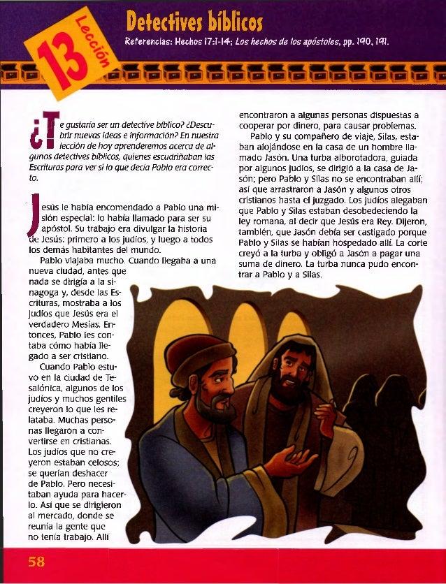 Detectives bíblicos Referencias: Hechos 17:1-14; Los hechos de los apóstoles, pp. 140,141. encontraron a algunas personas ...