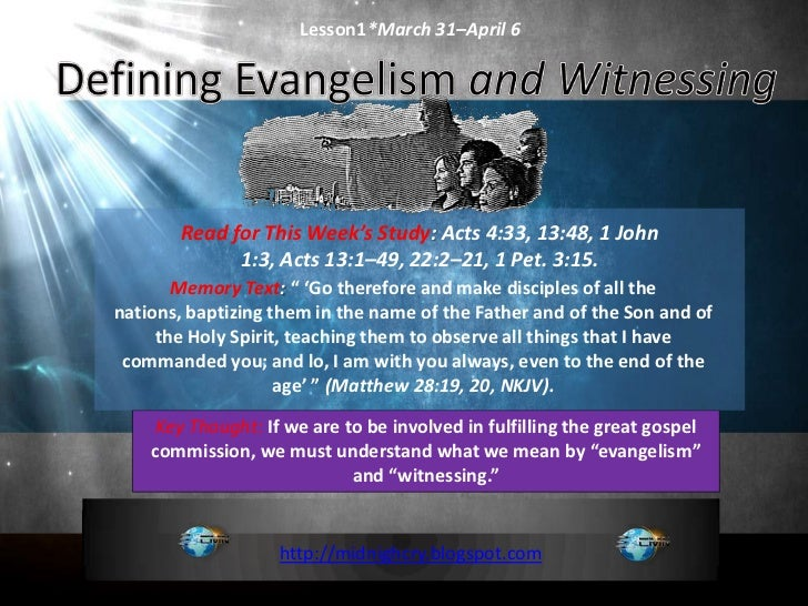Lesson 01 Defining Evangelism and Witnessing