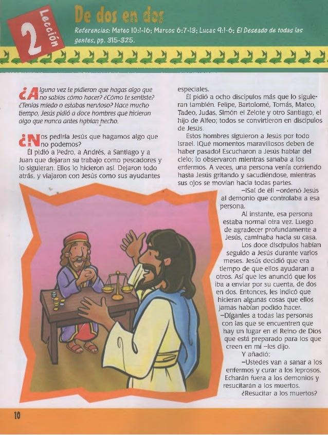 o o ■áSBt Sí®; 'S llí jáSfe- r l p l■r*11 y u i^trn ■ P v i ^ O ' * Referencias: Mateo 10:1-16; Marcos 6:7-13; Lucas <7:1-...