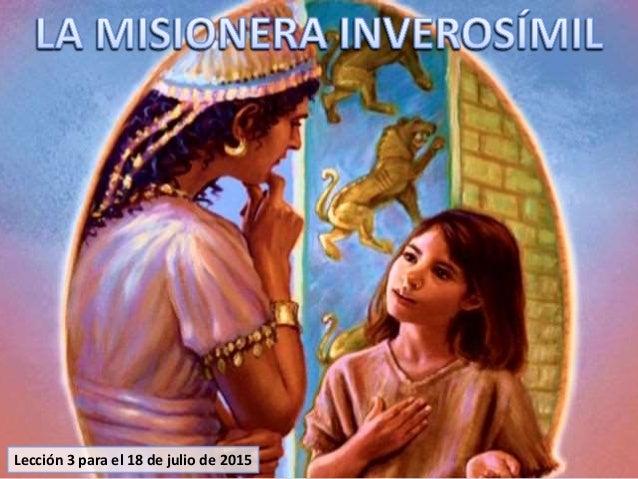 Lección 3 para el 18 de julio de 2015