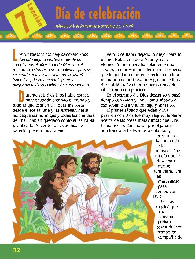 Día de celebración Génesis 2:1-3; Patriarcas y profetas, pp. 27 -2 9 . «*óo, ®«ó«® a»©»® ®oóo® ®«ó«® L os cumpleañosson mu...