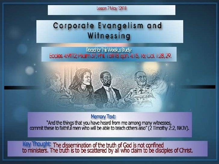 Lesson 07 Corporate Evangelism and  Witnessing