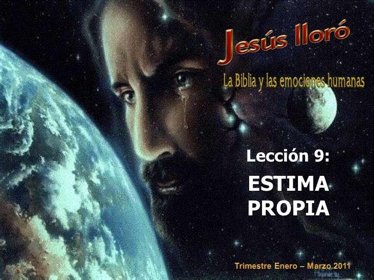 Lección 9:<br />ESTIMA PROPIA<br />