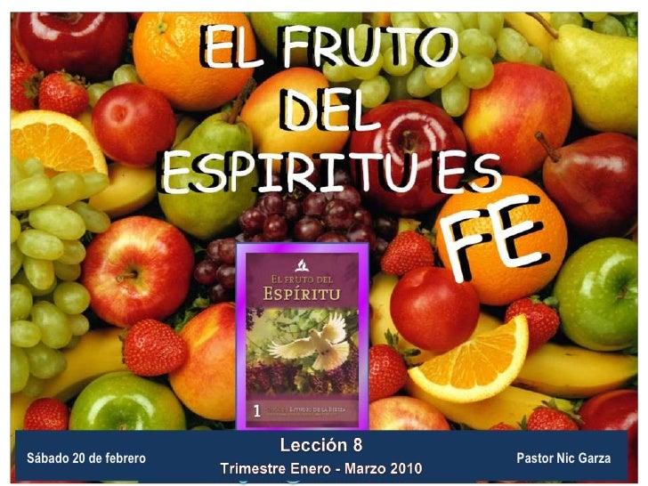 Leccion 08 El Fruto Del Espiritu Es Fe Png