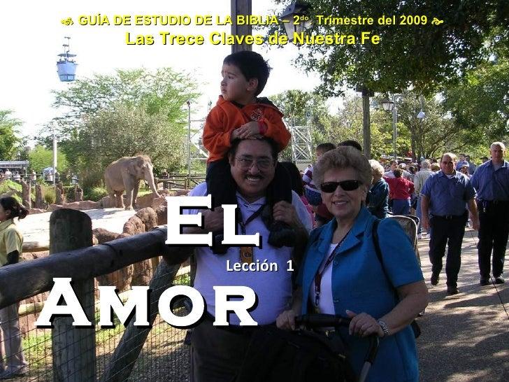 Leccion 1  Q 2  El  Amor  J A C  M R