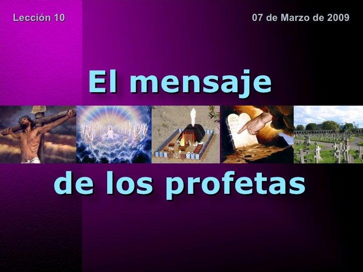 Leccion 10 El Mensaje De Los Profetas Acv