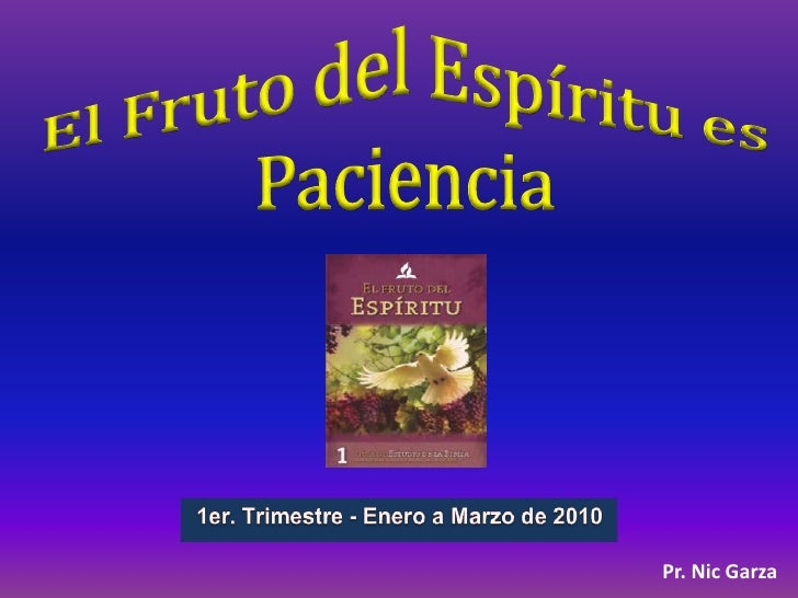 Leccion 5 El Fruto Del Espiritu Es Paciencia Png