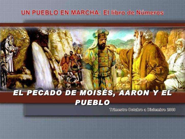 Leccion 9 4 Q El Pecado De Moises Y De Aaron Apc