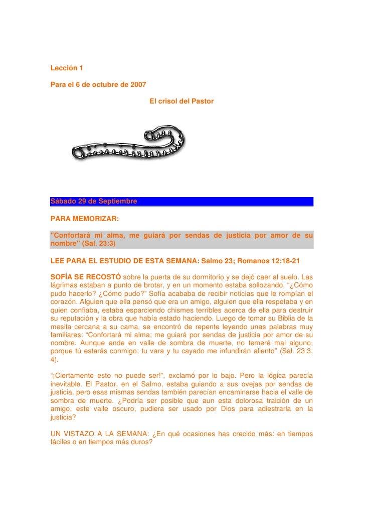 Lección 1  Para el 6 de octubre de 2007                                 El crisol del Pastor     Sábado 29 de Septiembre  ...