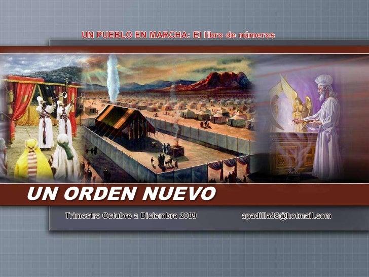 UN PUEBLO EN MARCHA: El libro de números<br />UN ORDEN NUEVO<br />Trimestre Octubre a Diciembre 2009                    ap...