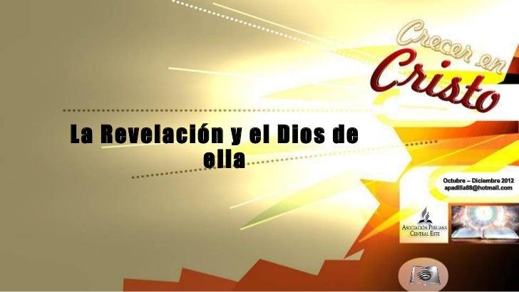 Leccion 02 iv_2012 - la revelacion y el dios de ella