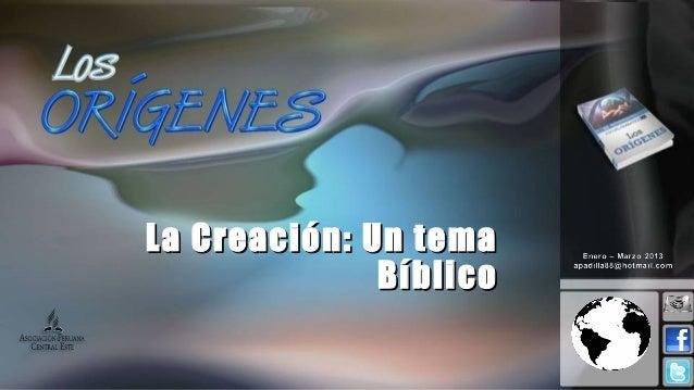 Leccion 04 I_2013 la creacion tema biblico