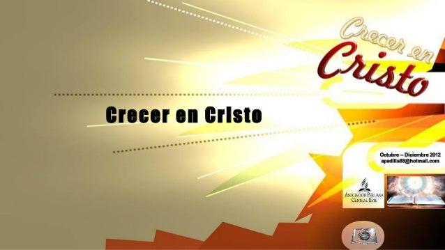 Leccion 05 iv_2012 crecer en cristo