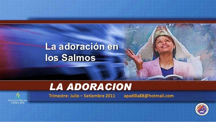 La Adoracion En Los Salmos.