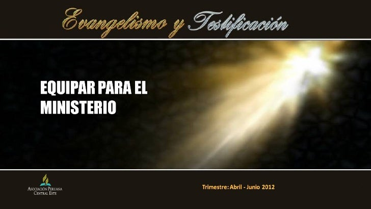 Leccion 08 ii_trim2012_equipar_para_el_ministerio
