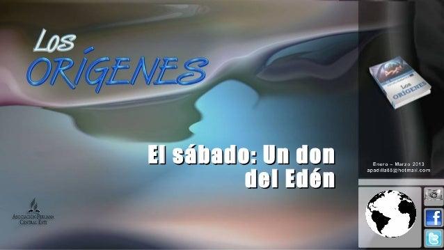 El sábado: Un don         del Edén
