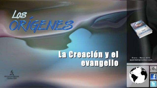 Leccion 12 I_2013 la creacion y el evangelio