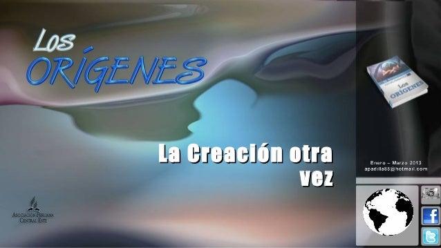 Leccion 13 I_2013 la creacion otra vez
