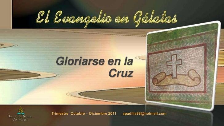 Gloriarse en la          Cruz