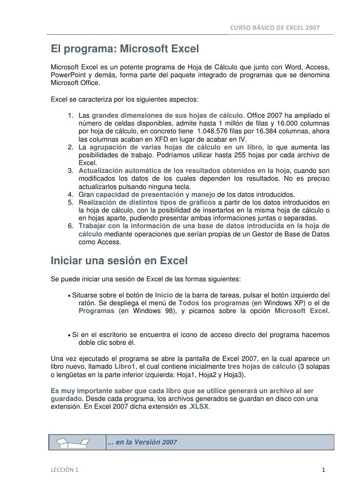 CURSOBÁSICODEEXCEL2007  El programa: Microsoft Excel Microsoft Excel es un potente programa de Hoja de Cálculo que j...