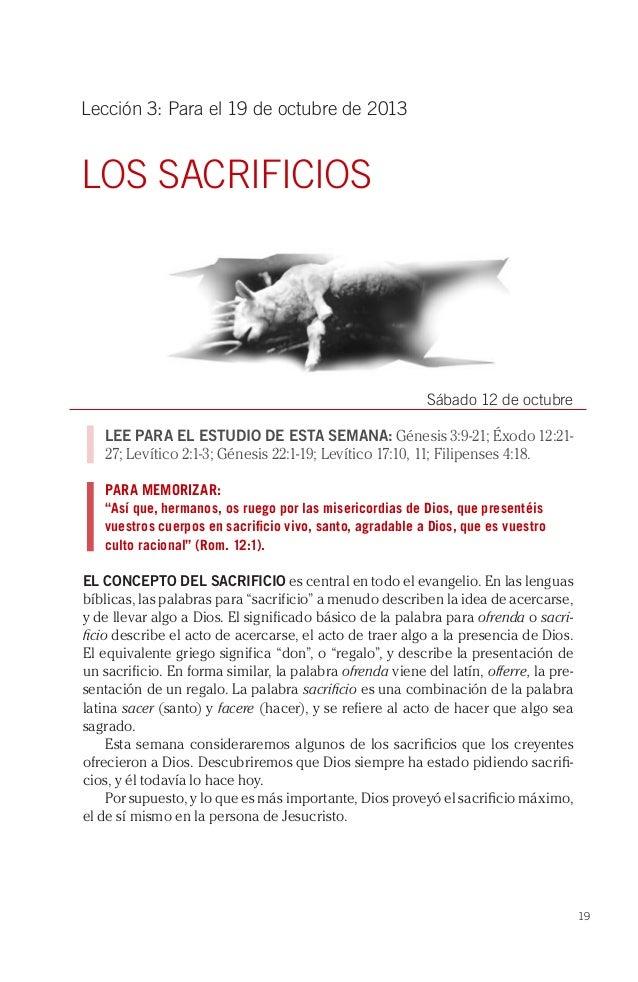 19 Lección 3: Para el 19 de octubre de 2013 LOS SACRIFICIOS Sábado 12 de octubre LEE PARA EL ESTUDIO DE ESTA SEMANA: Génes...