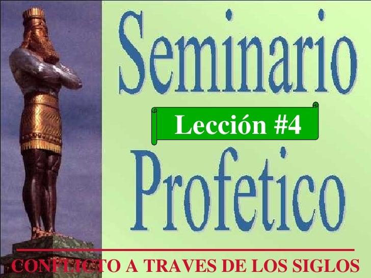Lección #4 CONFLICTO A TRAVES DE LOS SIGLOS