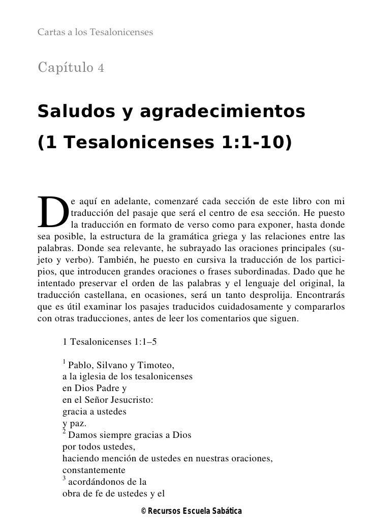 Cartas a los TesalonicensesCapítulo 4Saludos y agradecimientos(1 Tesalonicenses 1:1-10)D       e aquí en adelante, comenza...