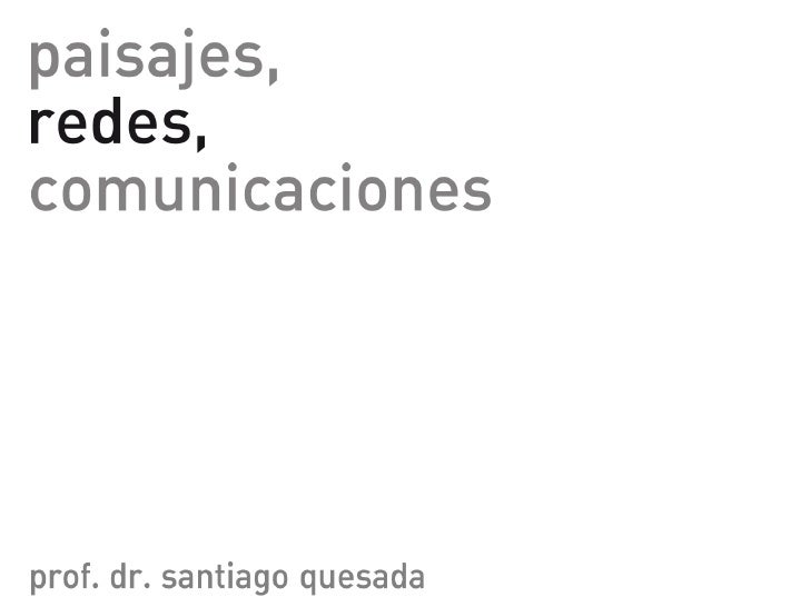 Leccion 6_Paisajes, Redes, Comunicaciones