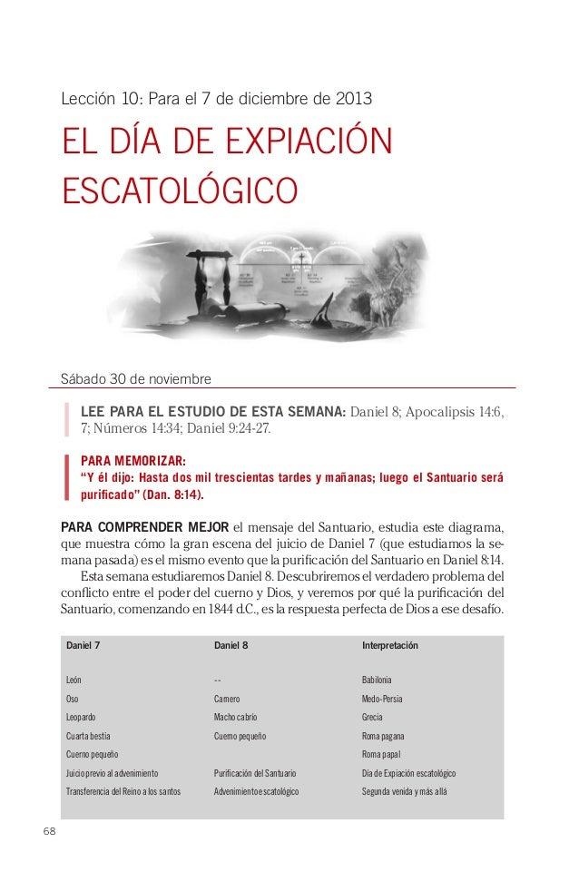 Lección 10: Para el 7 de diciembre de 2013  EL DÍA DE EXPIACIÓN ESCATOLÓGICO  Sábado 30 de noviembre LEE PARA EL ESTUDIO D...