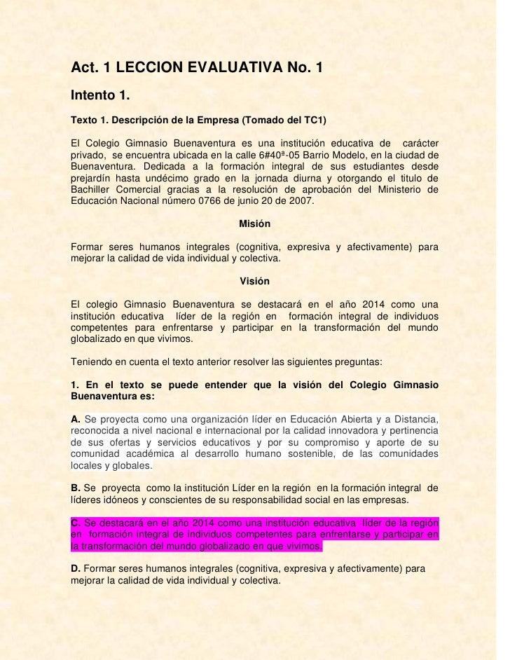 Act. 1 LECCION EVALUATIVA No. 1Intento 1.Texto 1. Descripción de la Empresa (Tomado del TC1)El Colegio Gimnasio Buenaventu...