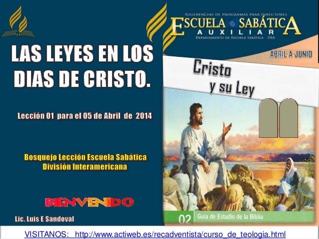 VISITANOS: http://www.actiweb.es/recadventista/curso_de_teologia.html