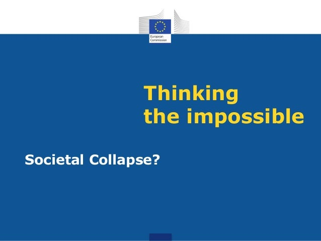 Thinking the impossible Societal Collapse?