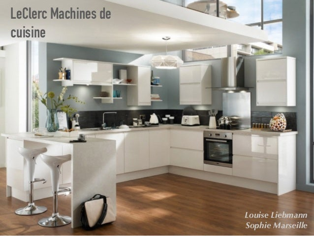 leclerc machines de cuisine case study. Black Bedroom Furniture Sets. Home Design Ideas