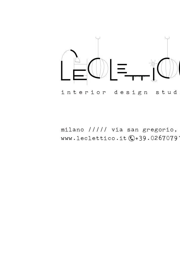 interior     design     studiomilano ///// via san gregorio, 39www.leclettico.it +39.0267079142